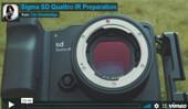 SIGMA sd Quattro IR Preparation by Tim Shoebridge