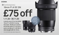 Bag the perfect gift with £75 off the SIGMA 16mm F1.4 DC DN during November